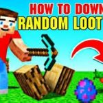 HOW TO DOWNLOAD MINECRAFT RANDOM LOOT MOD IN ANDROID ?