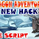 ⭐New Hack🎇Dragon Adventures🎇Free Script⭐AUTOFARM and Many More⭐2020⭐