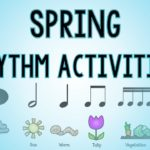 Spring Music Rhythm Practice Activities
