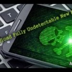 Android Payload Fully Undetectable New Method 2020330 + Auto Start Payload