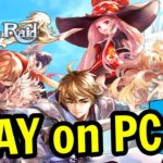 🎮 How to PLAY Kings Raid on PC ▶ 2020 DOWNLOAD