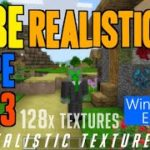 How to get Realistic Textures in MCPE 1.14.3 – download DHBE 128x TexturePack in Windows 10 Edition