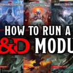 12 Tips for Running a DD Module or Pre-Made Adventure
