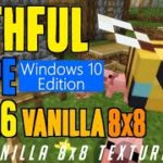 How to get Vanilla 8×8 Textures in MCPE 1.14.6 – download install F8thful (in Windows 10 Edition)