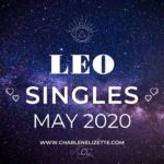 LEO SINGLES 💖 YOU DESERVE THE TRUTH 💕 MAY 2020