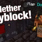 Nether Skyblock Map Download Link Included? 4MCPE