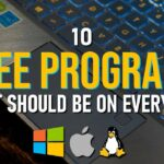 10 FREE PROGRAMS That Should Be On EVERY PC 2020