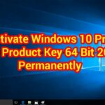 Activate Windows 10 Pro Product Key 64 Bit 2019 Step by Step