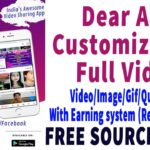 Dear App Full Customization with Earning System Download Free Source Code
