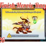 Dragon city tập 326: Finish heroic race lap 30
