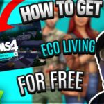 HOW TO GET THE SIMS 4 ECO LIVING FOR FREE (WINDOWS AND MAC) (1O0WORKING)(ALL EXPANSION PACKS)