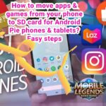How to move apps and games from your phone to SD card for Android Pie Phones or Tablets? Easy Steps.