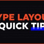 Type Layout Quick Tip Illustrator Tutorial