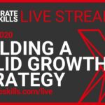 Building a solid Growth Strategy
