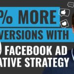 Get 50 More Conversions With THIS Facebook Ad Creative Strategy