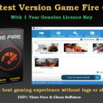 Get Latest Version Game Fire 6 PRO With Free 1 Year Genuine Licence Key, Game Booster For Windows Pc