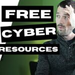 7 Free Cybersecurity Resources to Take You Further, Faster