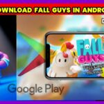 FALLGUYS FALLGUYSMOBILE HOW TO DOWNLOAD FALL GUYS IN Android_DOWNLOAD IN PLAY STORE FOR FREE…..