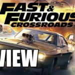 Fast and Furious Crossroads Single Player Review