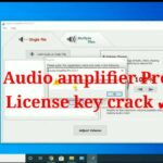 How to Install Audio Amplifier Pro License key crack 2020 ✔