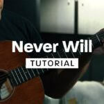 How to Play Never Will by Life.Church Worship