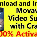 Movavi Video Suite Full Version With Crack 2020 100 Activated ✔️