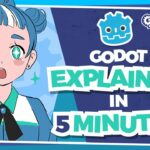 The Godot Game Engine Explained in 5 Minutes