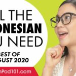 Your Monthly Dose of Indonesian – Best of August 2020