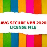 AVG Secure VPN 2020 Licence File September