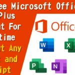 Get Free Microsoft Office 365 Pro Plus Account For Lifetime No Crack 2020