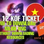 HOW TO DOWNLOAD MLBB VNG WITHOUT DOWNLOADING RESOURCES FREE KOF TICKET 12