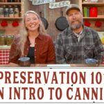 PRESERVATION 101: INTRO TO CANNING