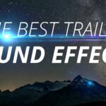 The Best Cinematic Movie Trailer Sound Effects (Royalty Free)