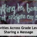 Activities Across Grade Levels – Sharing a Message