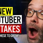 Avoid These 10 Mistakes NEW YouTubers ALWAYS Make