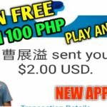 Earn Free Unli 100 Pesos New App 2020 Just Play Games With Payment proof