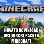 How to download and Activate resources pack in minecraft