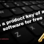 how to get a serial key of any software for free techgeekka