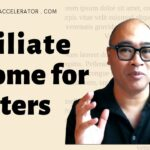 Affiliate Marketing and Income for Writers