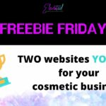 FREEBIE FRIDAY 🚀Two websites YOU NEED to LEVEL UP YOUR COSMETIC BUSINESS, FAST🚀