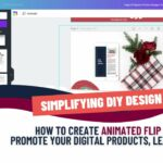 Flip Graphic Tutorial: How to Make Animated Graphics To Promote Your Digital Products or Freebies