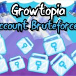 GROWTOPIA – ACCOUNT BRUTEFORCER V1.0 (WORKS ON ALL VERSIONS)