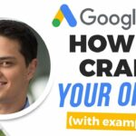 How to Craft Your Offer for Google Ads (Real Examples)
