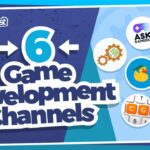 Six Channels to Level Up your Game Creation Skills