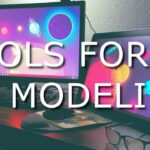 Tools For 3D Modeling