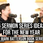6 Sermon Series Ideas for the New Year + FREE Mark Batterson Series Win The Day Hello Church