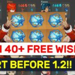 FARM 40+ FREE WISHES Detailed Excel Guide For Patch 1.2 Prepare NOW Genshin Impact
