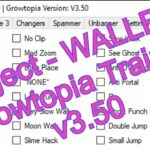 GROWTOPIA – HACK TRAINER v3.50 90+ HACKS 3264 BIT PROJECT – WALLED