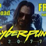How to Download Cyberpunk 2077 for Free