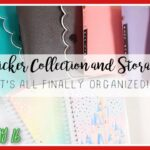 Sticker Collection and Storage December 2020 PLANMAS Day 16